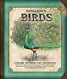 The Field Guide to Birds, Nancy Honovich, 1607101912