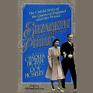 Elizabeth and Philip Audiobook