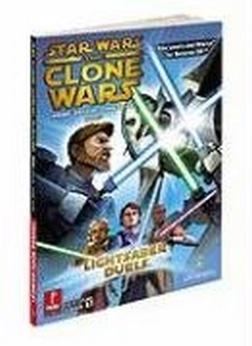 Star Wars Clone Wars: Lightsaber Duels and Jedi Alliance: Prima Official Game Guide (Prima Official Game - Wars Official Star Wii