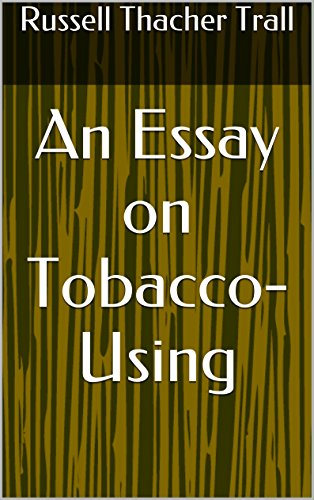 Essay On Legalizing Marijuana An Essay On Tobaccousing By Trall Russell Thacher Dare Essay Examples also Buy College Essays Online An Essay On Tobaccousing  Kindle Edition By Russell Thacher Trall  Title My Essay