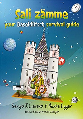 Sali zämme: your Baseldütsch survival guide...