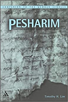Pesharim (Companion to the Qumran Scrolls)