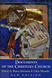 Documents of the Christian Church (text only) 3rd (Third) edition by H. Bettenson,C. Maunder