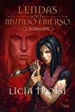 Ultimos Herois (Col. : Lendas do Mundo Emerso) (Em Portugues do Brasil)