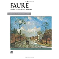 Faure - Selected Piano Works