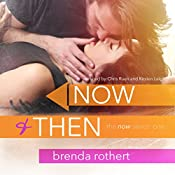 Now and Then | Brenda Rothert