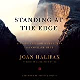 #8: Standing at the Edge: Finding Freedom Where Fear and Courage Meet