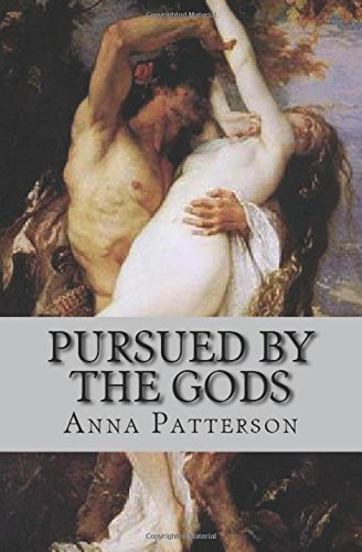 Pursued by the Gods (Historical Erotica)