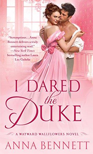 I Dared the Duke: A Wayward Wallflowers Novel (The Wayward Wallflowers)