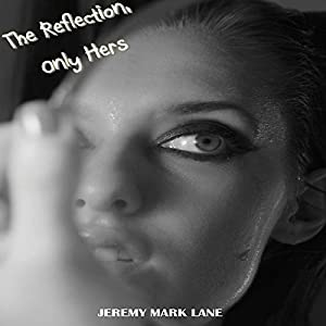 The Reflection, Only Hers Audiobook