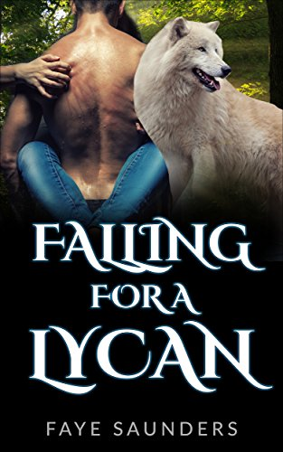 Download for free Falling For A Lycan: A Paranormal Shifter Romance