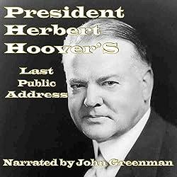 President Herbert Hoover's Last Public Address