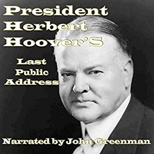President Herbert Hoover's Last Public Address Audiobook