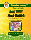 Buy Your First Home, Regina P. Brown, 1625460015