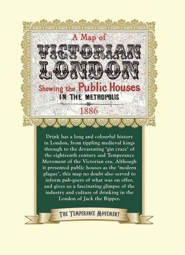 Public Houses of Victorian London: Published by the Temperance Movement, (1886 Colour Map)