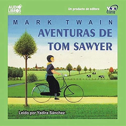 Aventuras de Tom Sawyer [The Adventures of Tom Sawyer] (Sawyer Tom Abridged)