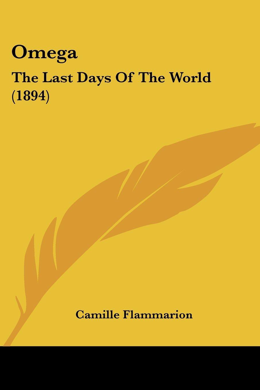 Download Omega: The Last Days Of The World (1894) pdf epub
