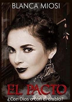El pacto (Spanish Edition) by [Miosi, Blanca]