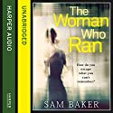 The Woman Who Ran Audiobook by Sam Baker Narrated by Jenny Funnell