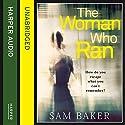 The Woman Who Ran Hörbuch von Sam Baker Gesprochen von: Jenny Funnell