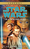 The Approaching Storm: Star Wars Legends (Star Wars - Legends)