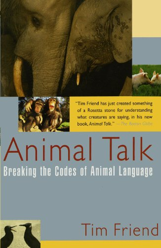 Animal Talk: Breaking the Codes of Animal Language by Brand: Atria Books