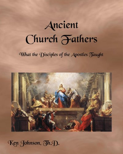 Ancient Church Fathers Ken Johnson ebook product image