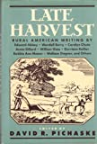 Late Harvest : Rural American Writing, , 1557780498
