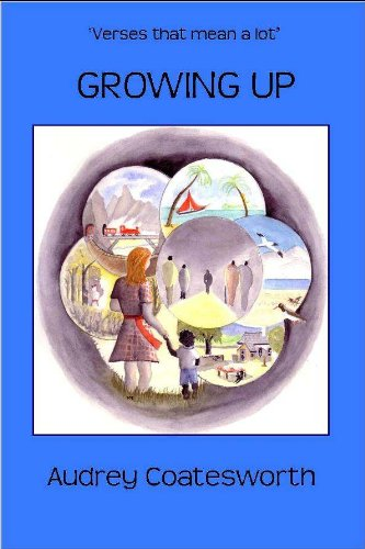 Growing Up (ebook) with illustrations (Verses that mean a lot Book - Plp Uk