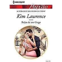 Beijos de um Grego: Harlequin Paixão - ed. 496