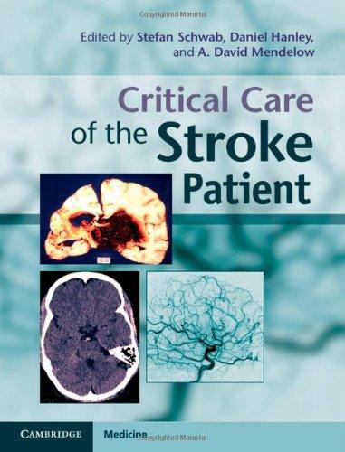 Critical Care of the Stroke Patient (Cambridge Medicine (Hardcover))