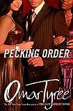 Pecking Order, Omar R. Tyree, 1416541934