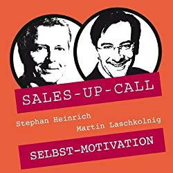 Selbstmotivation (Sales-up-Call)