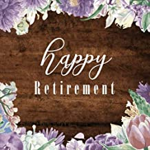 Happy Retirement: Retirement Message Book, Purple Floral, Happy Retirement Guest book, Keepsake for Retirement Party