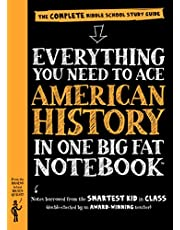 Everything You Need to Ace American History in One Big Fat Notebook: The Complete Middle School Study Guide