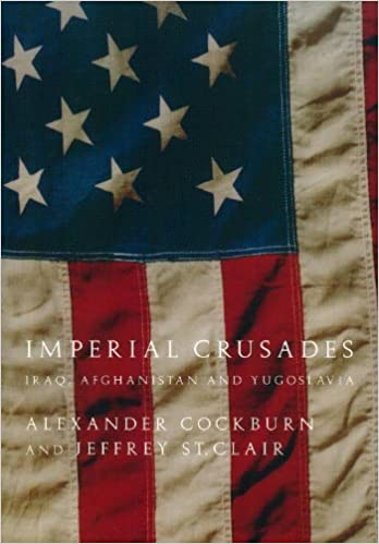 Imperial Crusades: Afghanistan, Iraq and Yugoslavia