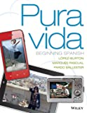img - for Pura vida: Beginning Spanish Binder Ready Version + WileyPLUS Registration Card (Wiley Plus Products) book / textbook / text book