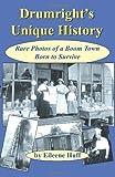 Drumright's Unique History, Ei. leene Huff, 1581070969