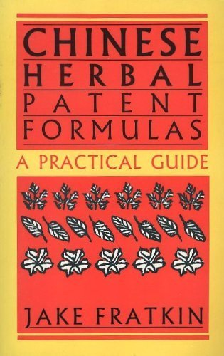 Chinese Herbal Patent Formulas