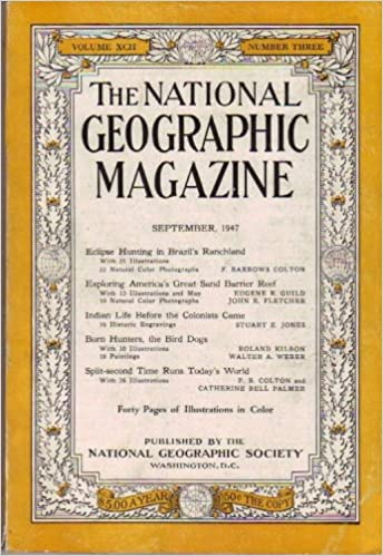 National Geographic Magazine, Vol. XCII, No. 3, September, 1947: Gilbert (ed.); Colton, F. Barrows; Guild, Eugene R.; Fletcher, John E.; Jones, Stuart E.; ...