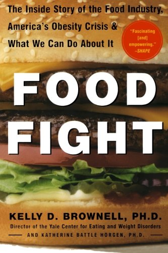 Bread Fight: The Inside Story of The Food Industry, America's Obesity Crisis, and What We Can Do About It