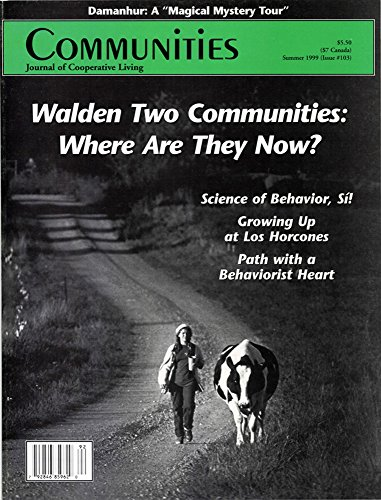 Communities Magazine #103 (Summer 1999) – Walden Two Communities