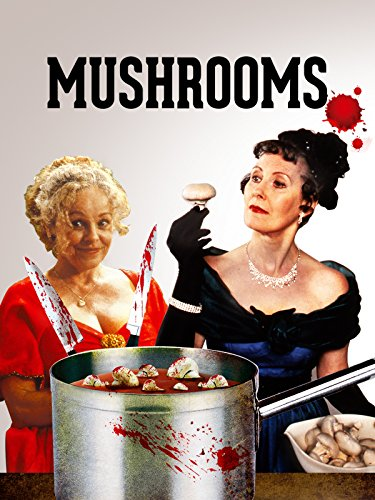 Mushrooms (Best British Black Comedies)