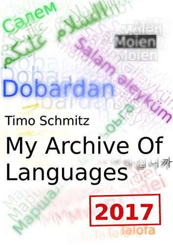 Amazon my archive of languages 2017 edition ebook timo amazon my archive of languages 2017 edition ebook timo schmitz kindle store fandeluxe Choice Image