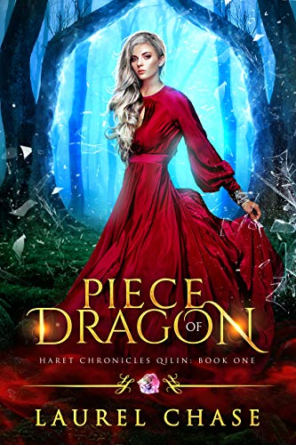 Piece of Dragon: A Fantasy Romance (Haret Chronicles: Qilin Book ()