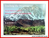 Touching the Mountain : The Self Breema Handbook: Ancient Exercises for the Modern World, Schreiber, Jon, 0962358126