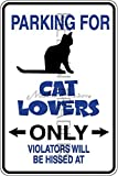 Novelty Parking Sign, Parking For Cat Lovers Only Aluminum Sign S8340