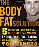 The Body Fat Solution, Tom Venuto, 1583333738