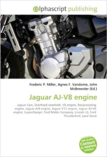 Jaguar AJ-V8 engine: Jaguar Cars, Overhead camshaft, V8 engine, Reciprocating engine, Jaguar AJ6 engine, Jaguar V12 engine, Jaguar AJ-V6 engine, ... Lincoln LS, Ford Thunderbird, Land Rover: Amazon.es: Miller, Frederic P., Vandome,