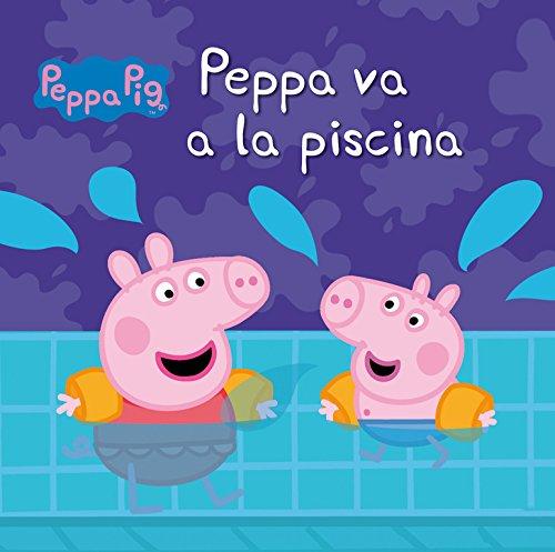 Peppa va a la piscina (Peppa Pig, Band 150889)